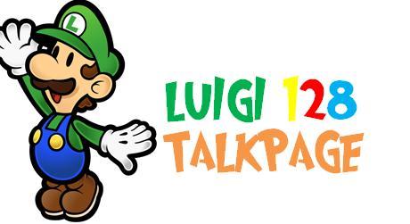 Luigi 128 talkpage.jpg