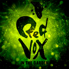 Red Vox - In the Garden.png