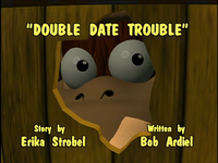 Title card of Double Date Trouble