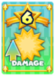 Raises the damage that player characters and enemies deal by 25% for a limited time.