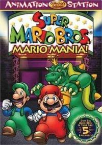 "The Super Mario Bros. Super Show! ""Mario Mania"" DVD."