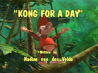 Title card of Kong for a Day