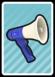 A Megaphone Card in Paper Mario: Color Splash.