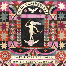 The Decemberists - What a Terrible World, What a Beautiful World.png