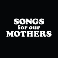 SongsForOurMothers.png