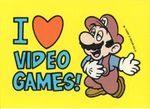 """A sticker of Mario lovestruck and the message """"I ♥ Video Games!"""" from the Nintendo Game Pack tip card #16"""