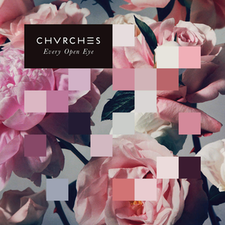 CHVRCHES - Every Open Eye.png