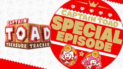 Special episode banner for Captain Toad: Treasure Tracker